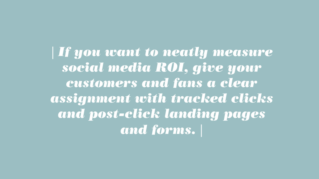 | If you want to neatly measure social media RO...