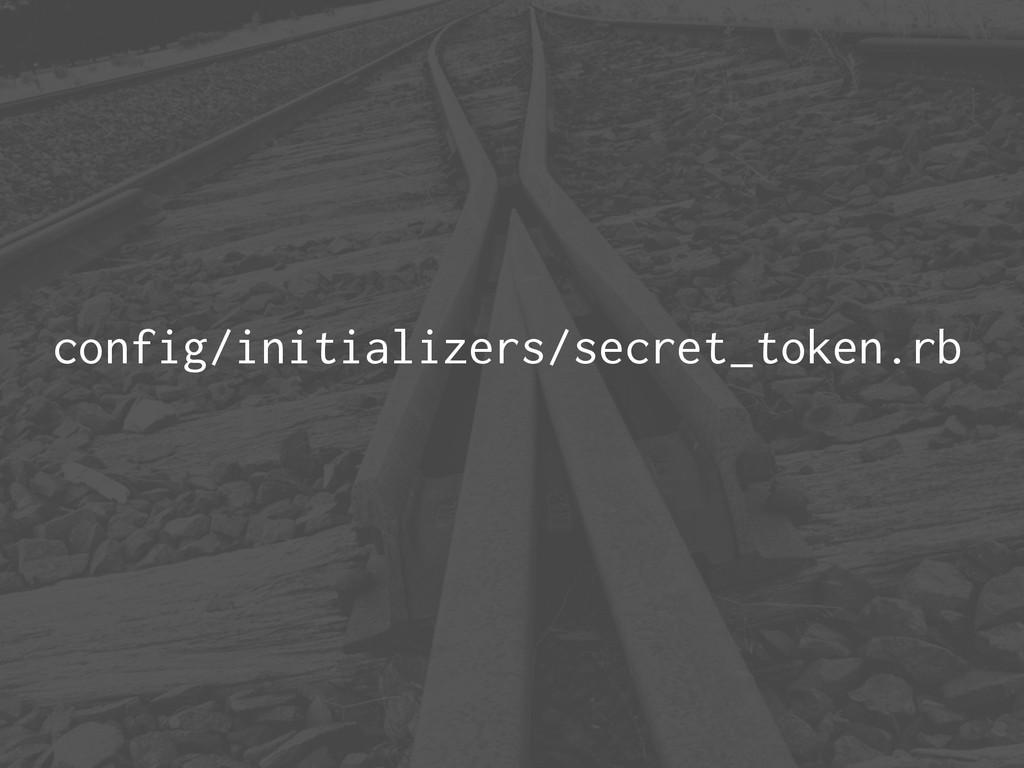 config/initializers/secret_token.rb