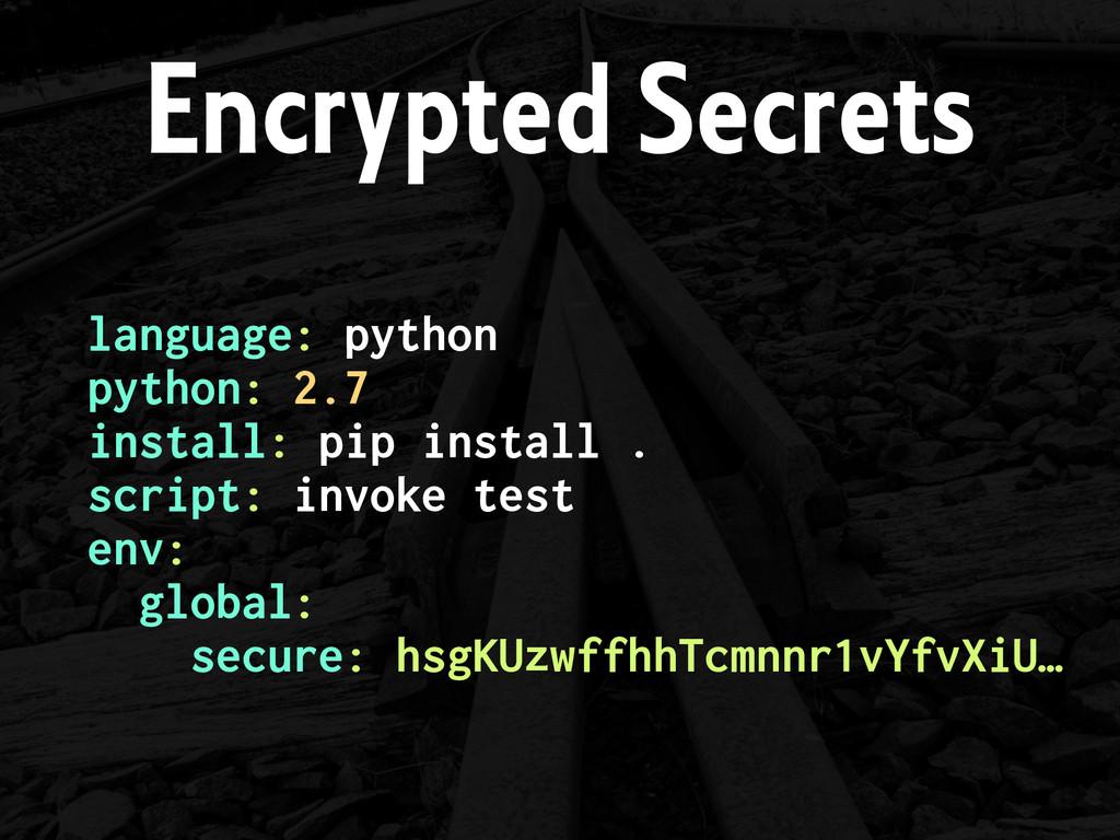 language: python python: 2.7 install: pip ins...