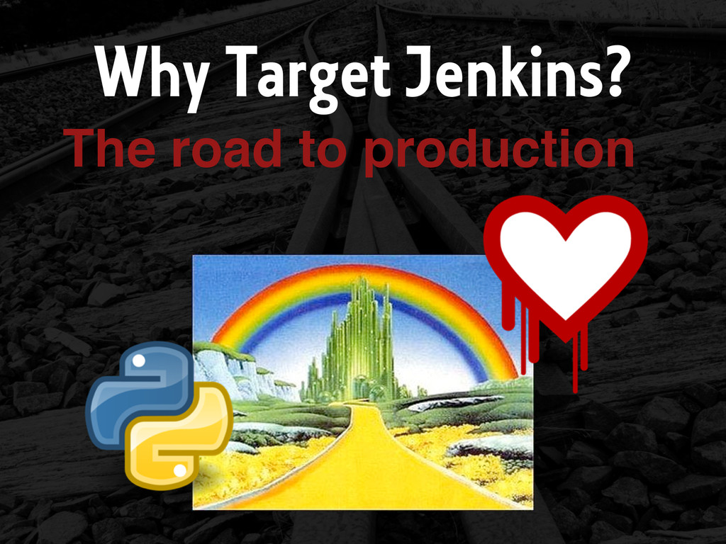 Why Target Jenkins? The road to production