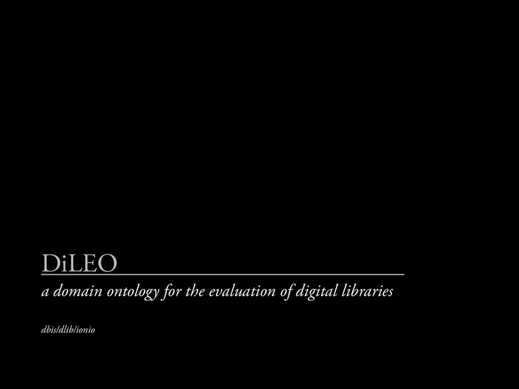 DiLEO a domain ontology for the evaluation of d...