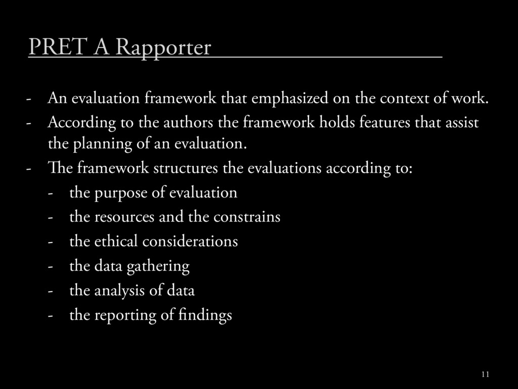 PRET A Rapporter - An evaluation framework that...