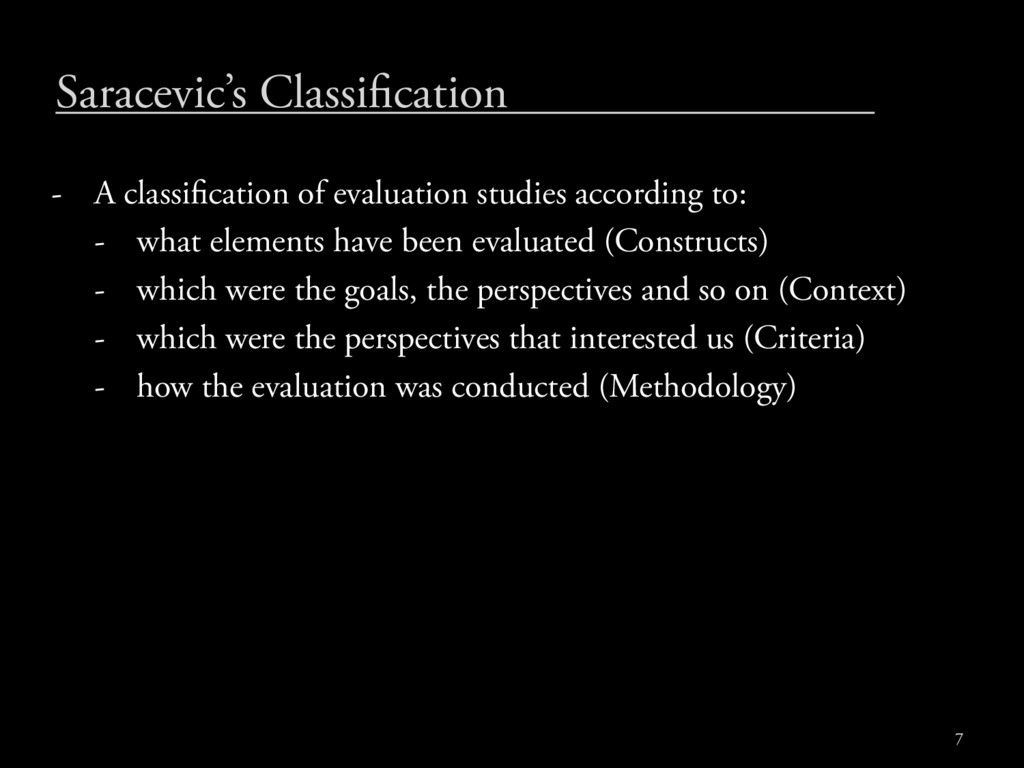 Saracevic's Classi cation - A classi cation of ...