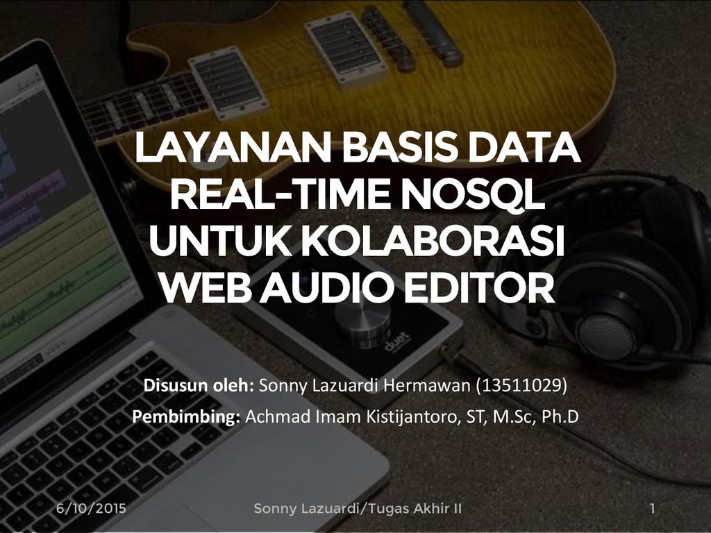 LAYANAN BASIS DATA REAL-TIMENOSQL UNTUK KOLABOR...
