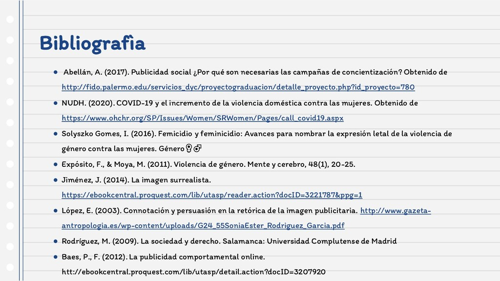 Bibliografìa ● Abellán, A. (2017). Publicidad s...