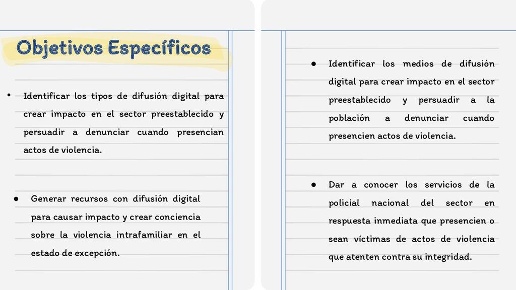 Objetivos Específicos ● Identificar los medios ...