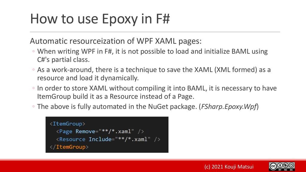 (c) 2021 Kouji Matsui How to use Epoxy in F# Au...