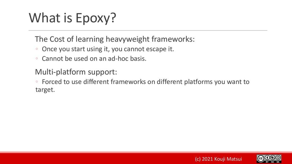 (c) 2021 Kouji Matsui What is Epoxy? The Cost o...