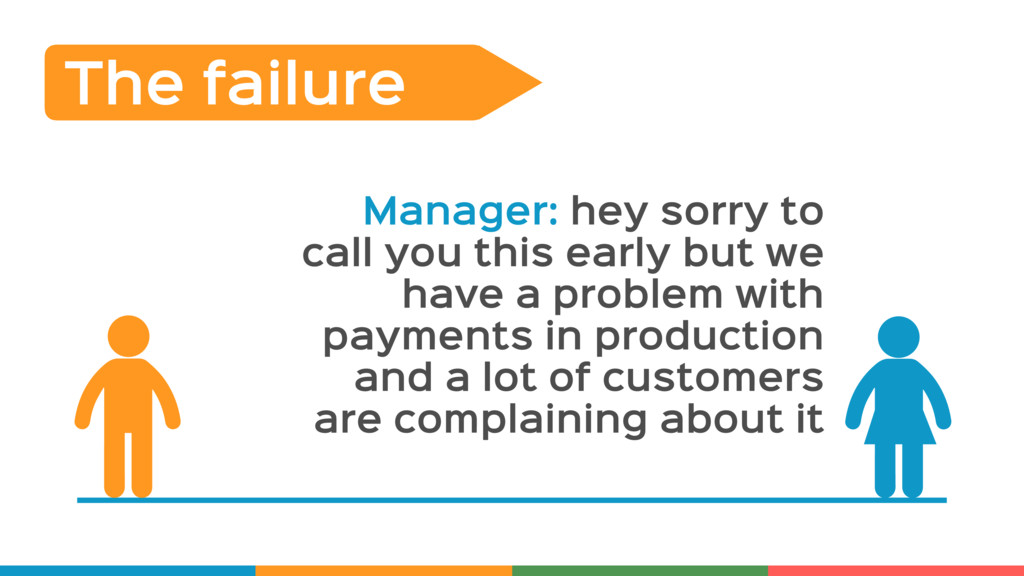 The failure Manager: hey sorry to call you this...