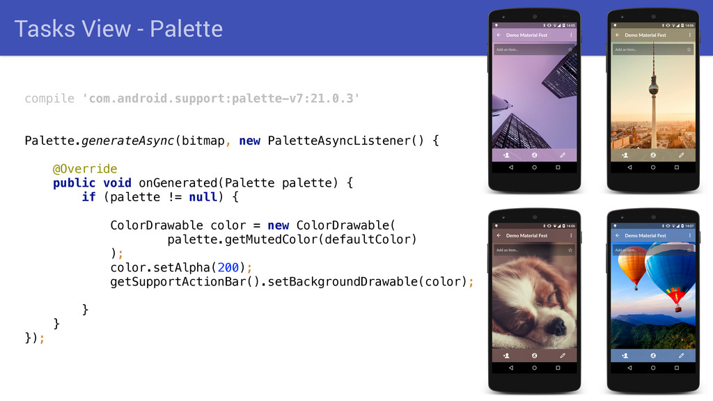 Tasks View - Palette compile 'com.android.suppo...