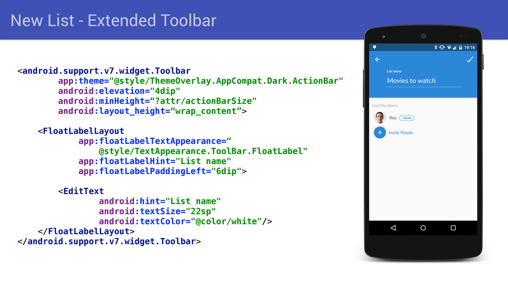 New List - Extended Toolbar <android.support.v7...