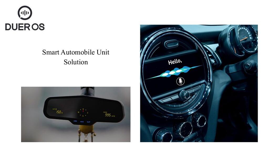 Smart Automobile Unit Solution