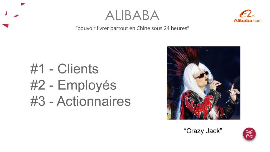 """#1 - Clients #2 - Employés #3 - Actionnaires """"C..."""