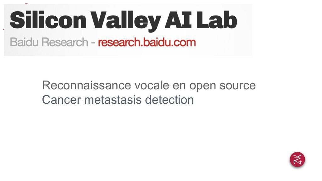 Reconnaissance vocale en open source Cancer met...