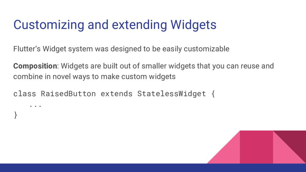 Customizing and extending Widgets Flutter's Wid...