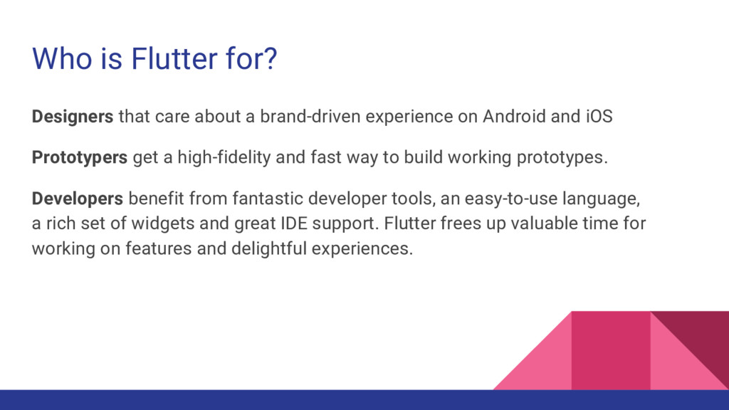 Who is Flutter for? Designers that care about a...
