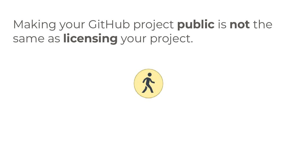 Making your GitHub project public is not the sa...