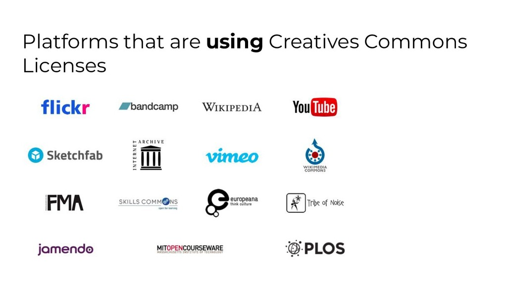 Platforms that are using Creatives Commons Lice...