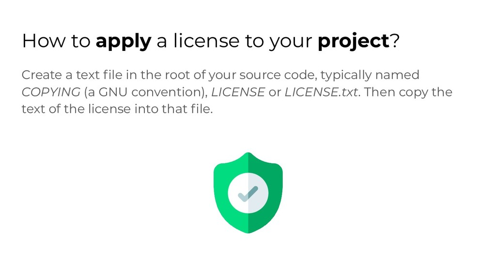 How to apply a license to your project? Create ...