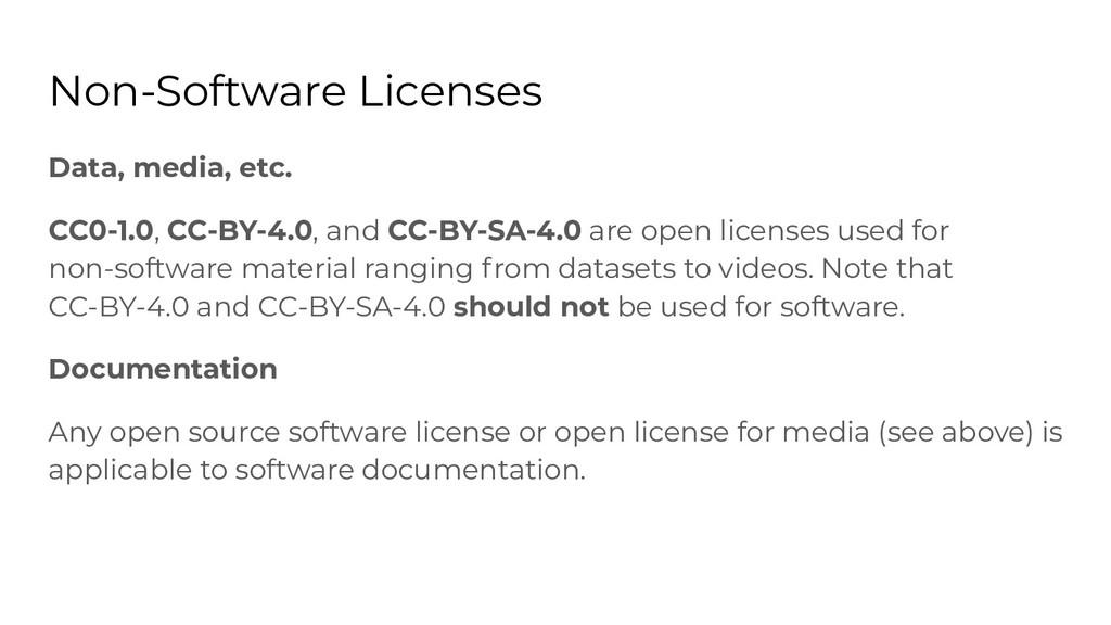 Non-Software Licenses Data, media, etc. CC0-1.0...