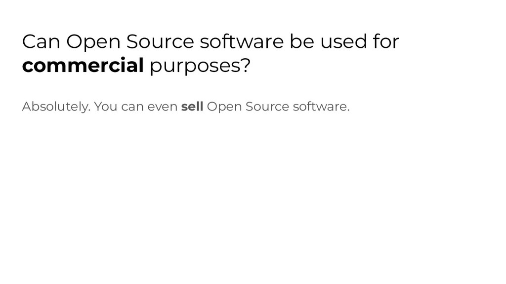 Can Open Source software be used for commercial...