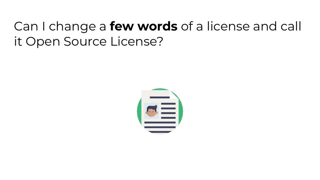 Can I change a few words of a license and call ...