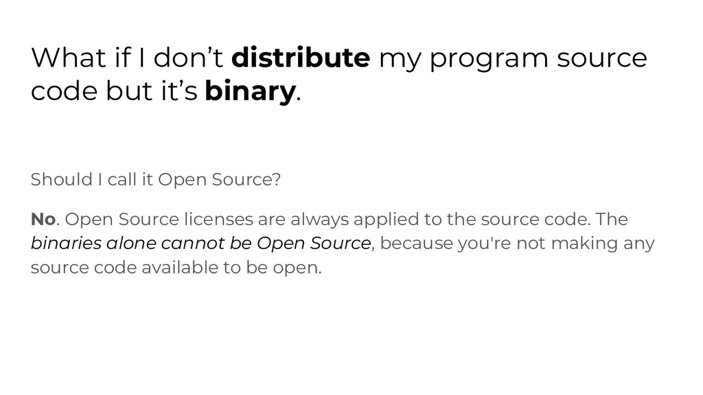 What if I don't distribute my program source co...