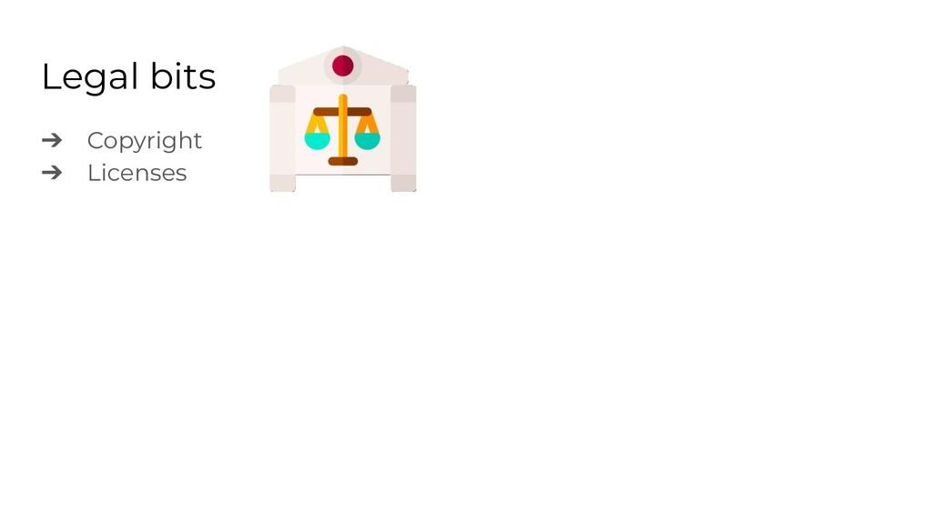 Legal bits ➔ Copyright ➔ Licenses
