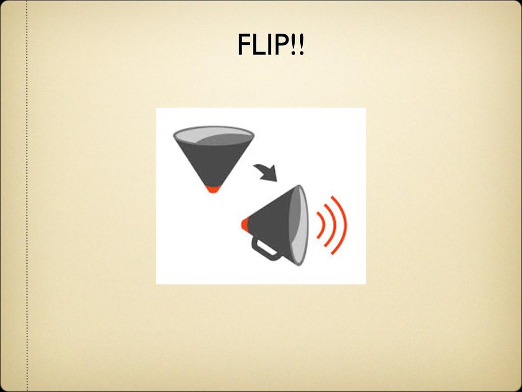 FLIP!!