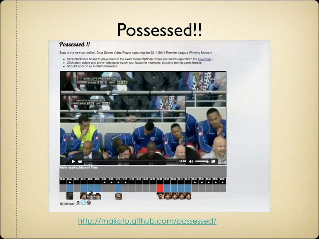 http://makoto.github.com/possessed/ Possessed!!