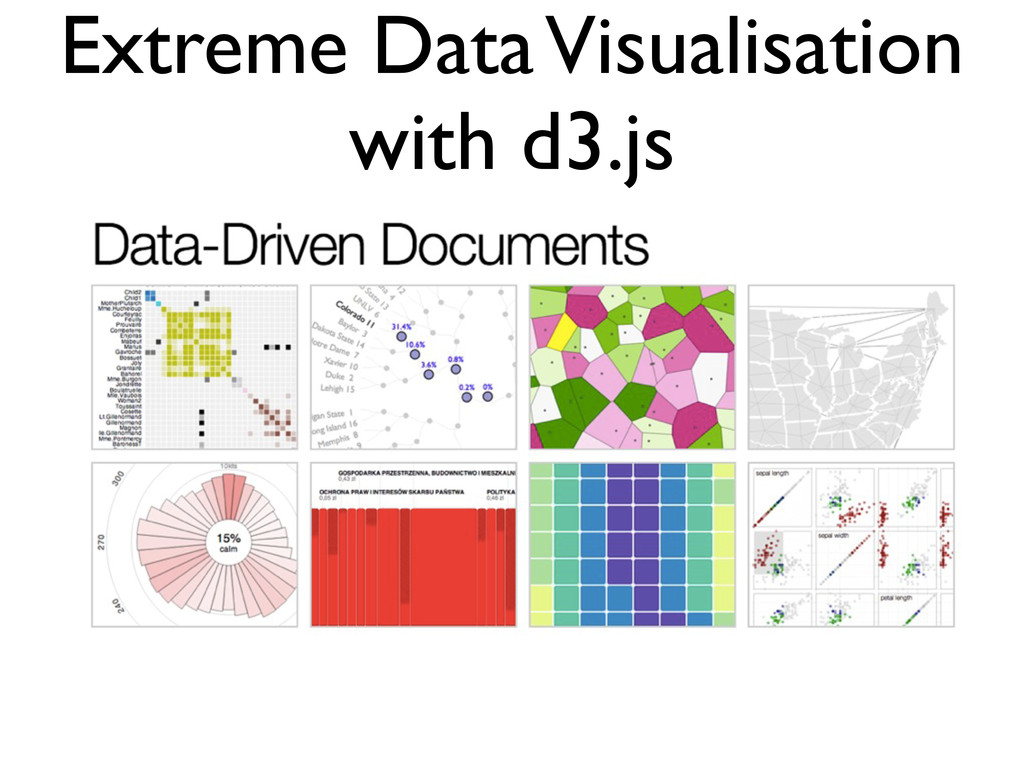 Extreme Data Visualisation with d3.js