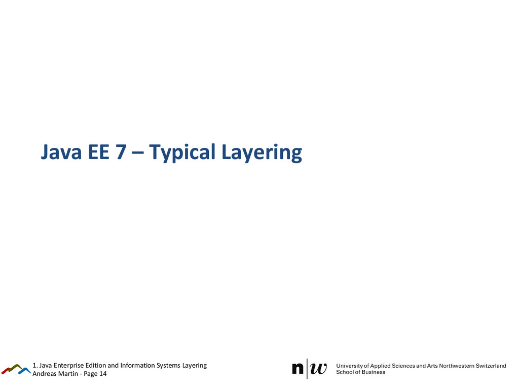 Andreas Martin - Page 14 Java EE 7 – Typical La...