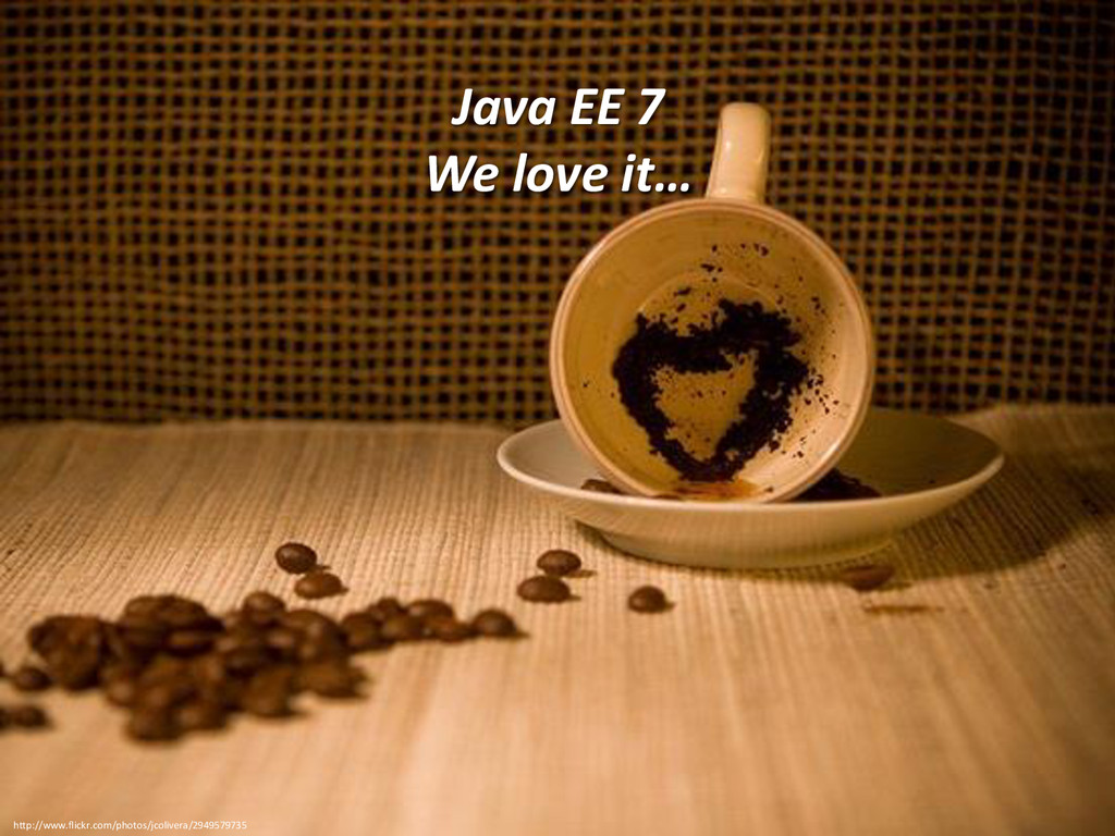 Andreas Martin - Page 8 Java EE 7 We love it… h...