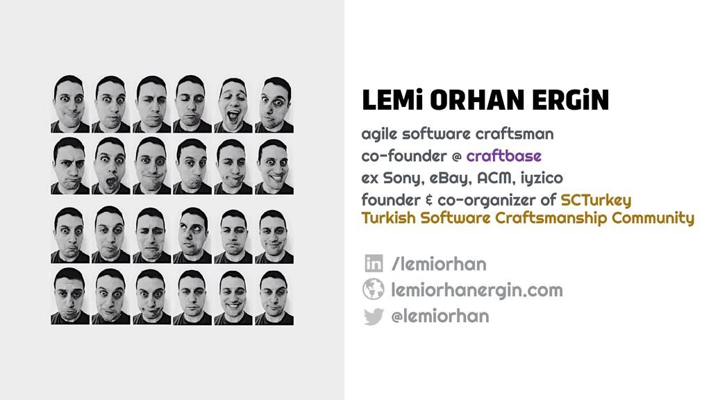 LEMi ORHAN ERGiN agile software craftsman co-fo...