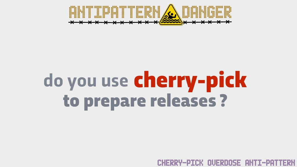 cherry-pick do you use to prepare releases ? AN...