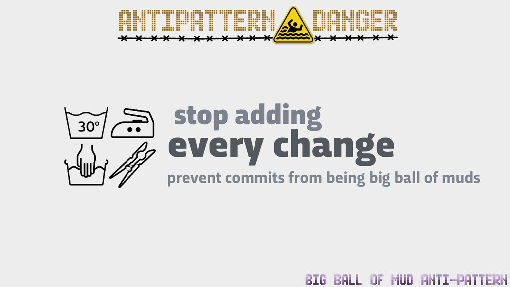 stop adding prevent commits from being big ball...
