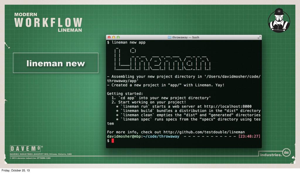 W O R K F L O W MODERN LINEMAN lineman new Frid...