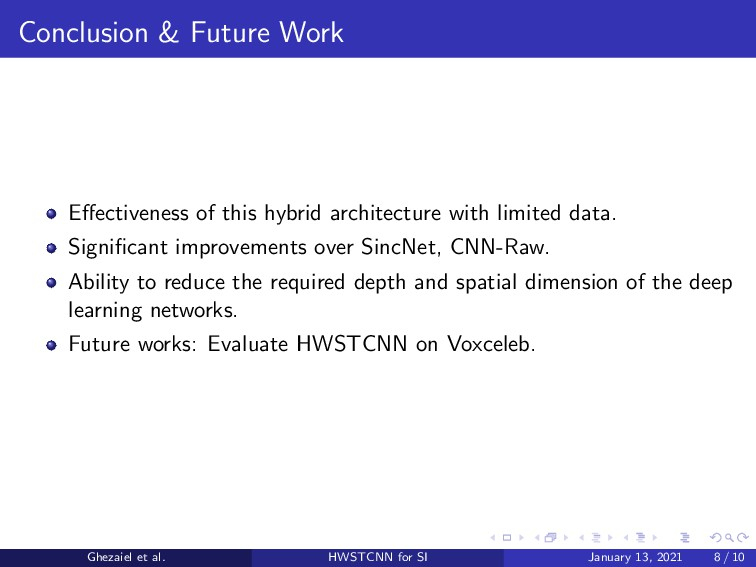 Conclusion & Future Work Effectiveness of this h...