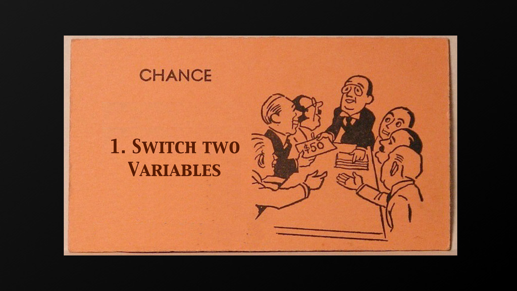 1. Switch two Variables