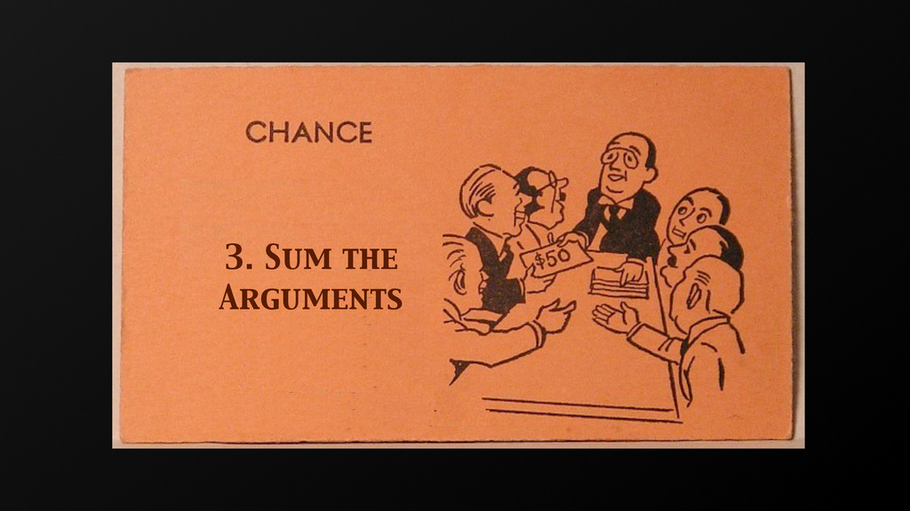 3. Sum the Arguments