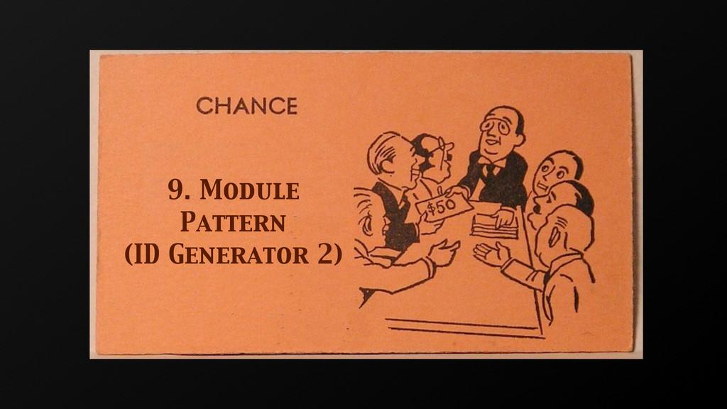 9. Module Pattern (ID Generator 2)