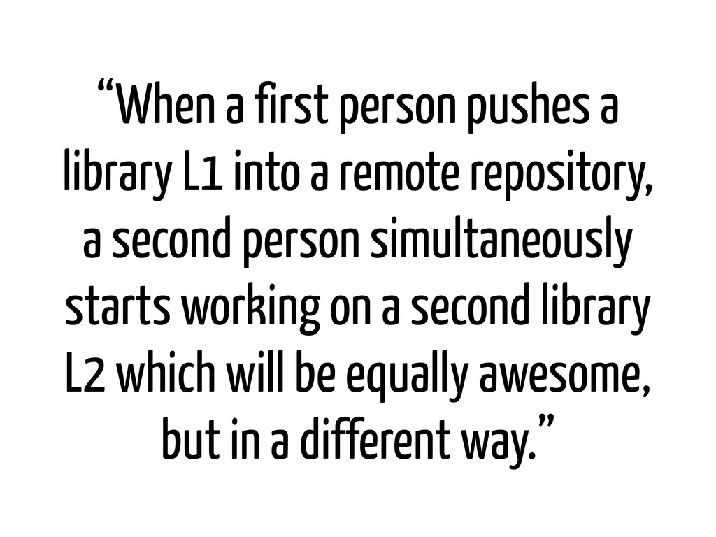"""When a first person pushes a library L1 into a..."