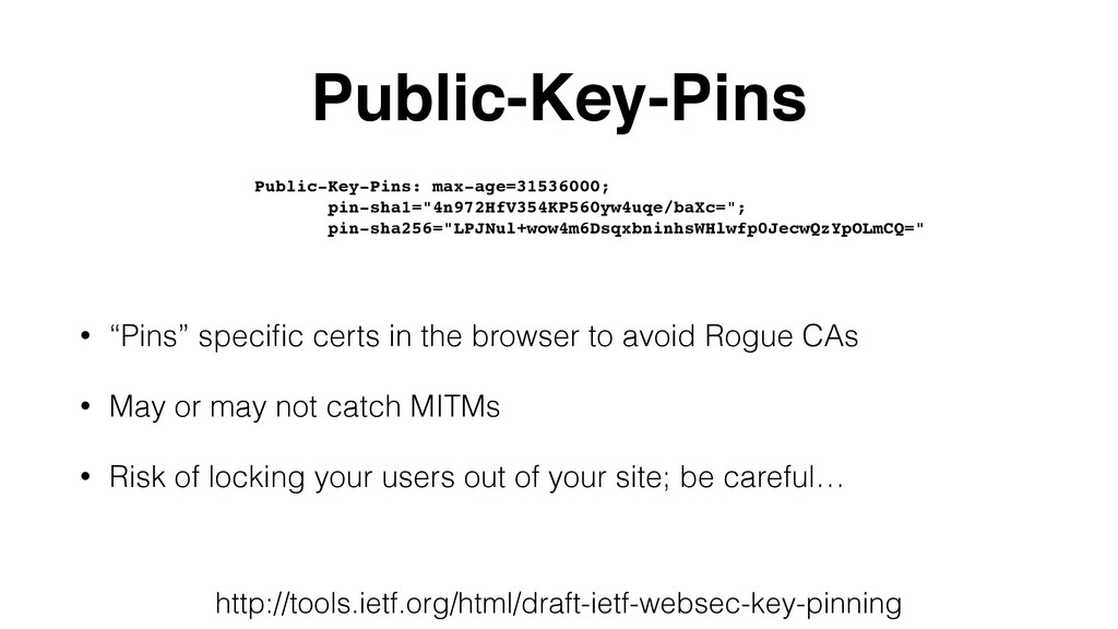 """Public-Key-Pins • """"Pins"""" specific certs in the b..."""