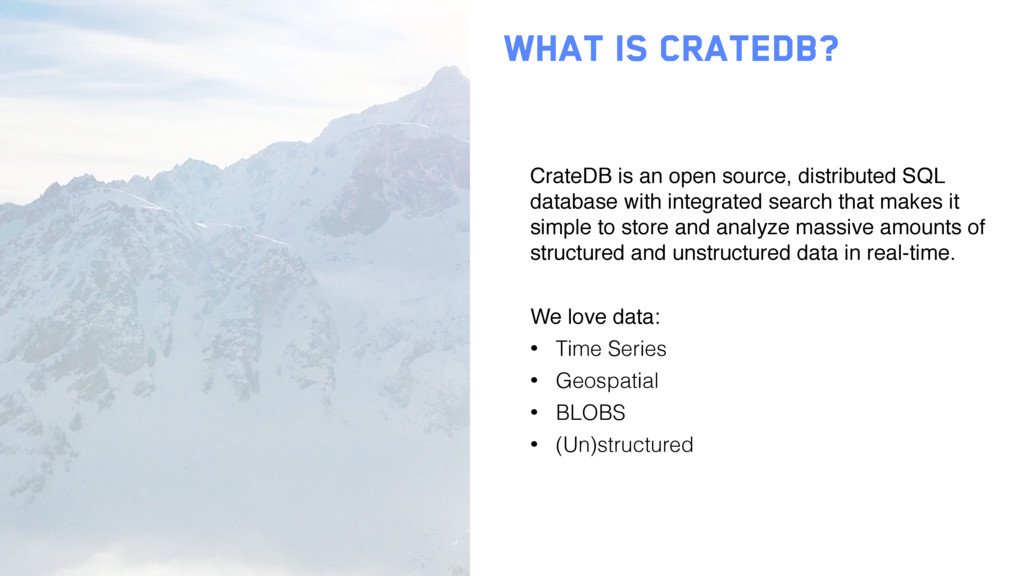 what is cratedb? CrateDB is an open source, dis...