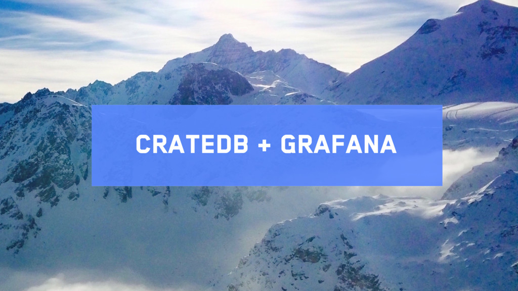CrateDB + grafana