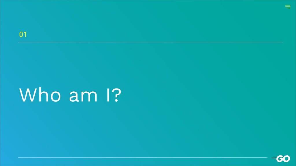 Who am I? 01