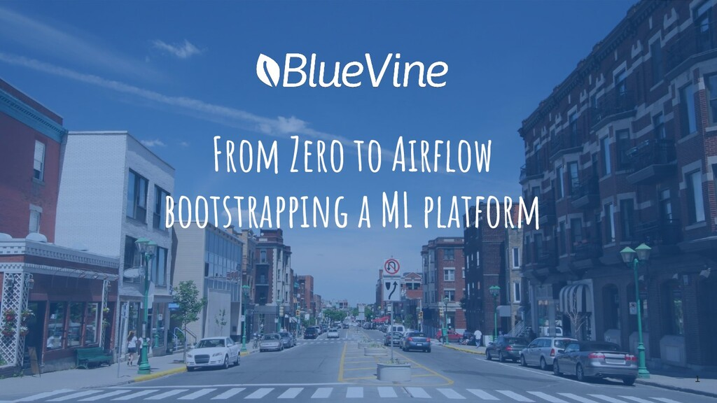 From Zero to Airflow bootstrapping a ML platform...