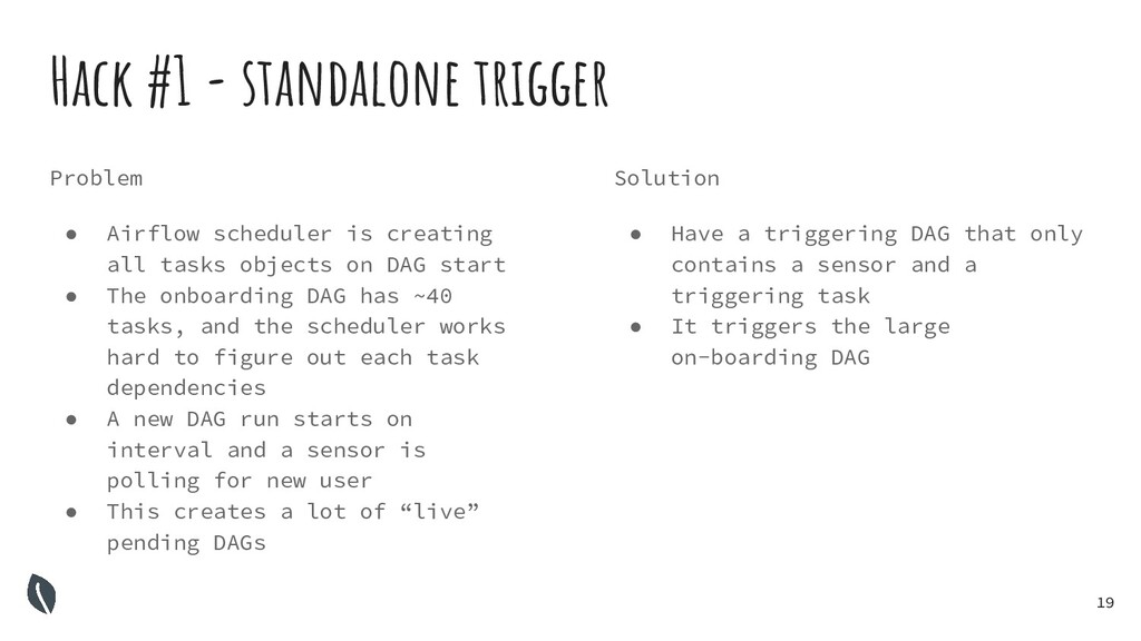 19 Hack #1 - standalone trigger Problem ● Airfl...