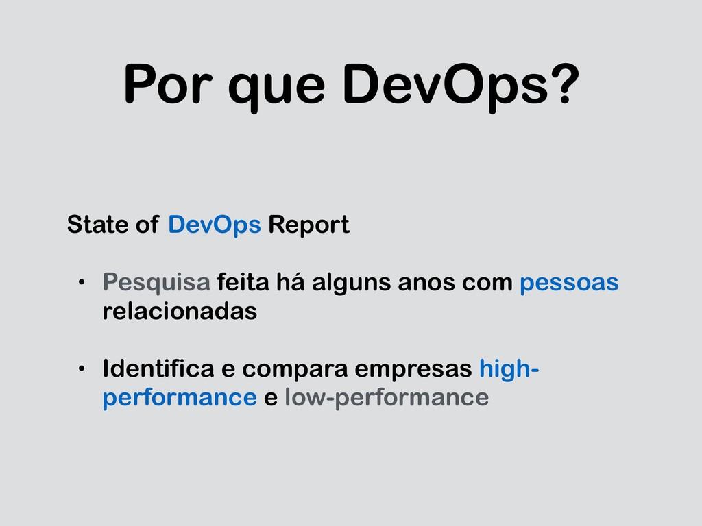 Por que DevOps? State of DevOps Report • Pesqui...
