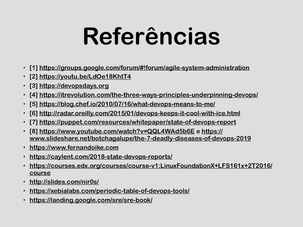 Referências • [1] https://groups.google.com/for...